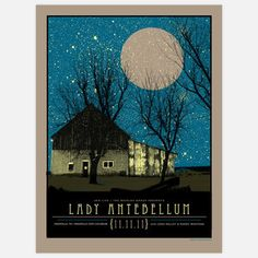 Lady Antebellum Poster by Drew Findley Lady Antebellum, Beautiful Posters, Music Covers, Kinds Of Music, Concert Posters, Blue Moon, Cool Artwork, Night Skies, Wall Collage