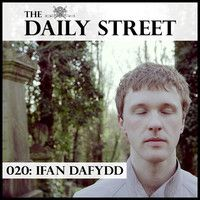TDS Mix 020: Ifan Dafydd by The Daily Street on SoundCloud