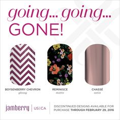 Boysenberry Chevron Glossy, Reminisce Matte, Chasse Satin, retiring February 29th at 11:59pm MT Jamminmartha.jamberry.com