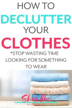 How to Declutter Clothes So You'll Save Time Getting Dressed - ShowMe Suburban How To Organize Your Closet, Declutter Your Home, Craft Organization, Organizing, Decluttering Ideas Feeling Overwhelmed, Organized Bedroom, Laundry Storage, Reality Check, Working Woman