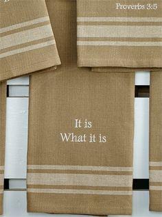 It Is What It Is Dishtowel