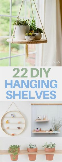 Magnificent The BEST DIY hanging shelves – amazing bedroom, nursery, or living room ideas! I love these DIY decor projects. My favorite is the one that repurposes embroidery hoops to make the round hanging shelf!  The post  The BEST DIY hanging shelves – amazing bedroom, nu ..