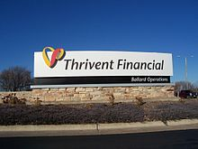 Thrivent Financial for Lutherans - helping us plan for retirement.  Great insurance and investments