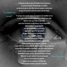 Poema: 'La libertad del mundo' por Marta Martín Girón.  #poema #MartaMartinGirón #libertad #mundo #Consciencia #amor #humanidad
