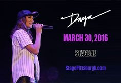 Daya at Stage AE http://www.stagepittsburgh.com/events/daya/#.WBimMiRKY-I
