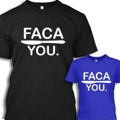 Faca is knife in Portuguese