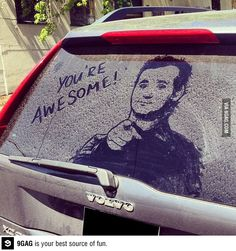 Whoever drew this picture of Bill Murray on a Volvos rear window...