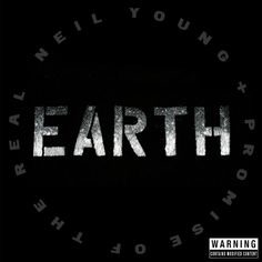 Neil Young/Promise of the Real - Earth