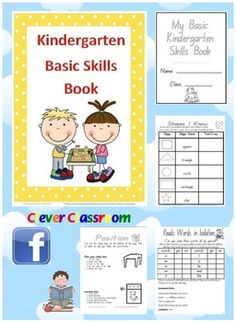 Kindergarten Basic Skills Book - PDF fileDesigned by Clever Classroom. 28 page resource file.Test your child's or children's academic r...