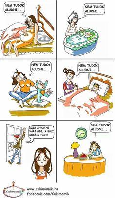 Egy anya alvásnaplója :-) Funny Fails, Funny Memes, Lol, Cringe, Bts Memes, Puns, Laughter, Have Fun, Funny Pictures