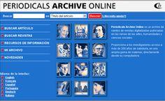 Periodicals Archive Online es un archivo de cientos de revistas digitalizadas publicadas en las ramas de las artes, humanidades y ciencias sociales.