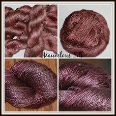 Mauvelous 100% Silk 295 yds/100g of buttery soft silk with such an incredible sheen, it shines!