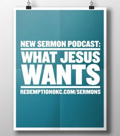 """This week's sermon is available! """"What Jesus Wants"""" http://ift.tt/1FC0oWB or podcast #redemptionokc sermons on iTunes.  #edmond #redemptionokc #jesus #sermon"""