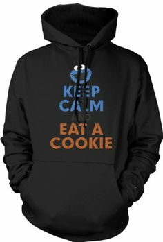 Hoodie Keep Calm And Eat A Cookie - Cookie Monster: Amazon.co.uk: Clothing