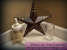 DIY Mason Jar Soap Dispenser. Easy! #countrydecpor #primitivedecor