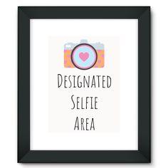 """Designated Selfie Area"" Framed Fine Art Print"
