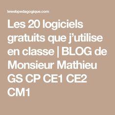 Les 20 logiciels gratuits que j'utilise en classe | BLOG de Monsieur Mathieu GS CP CE1 CE2 CM1