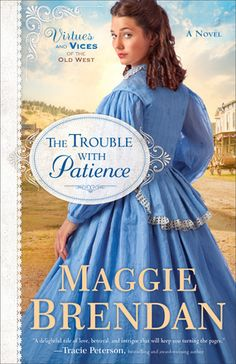 The Trouble with Patience book review  You're going to love this historical romance that centers around Patience who is struggling to run a boardinghouse while having two men interested in her.  One a sheriff and one a man wrongly accused of a crime and hung.  So many twists and a few turns.  Great read!  #bookreview #revellreads
