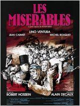 Les Misérables - film 1981  Drame Un film de Robert Hossein avec Lino Ventura, Michel Bouquet. Ancien forçat, Jean Valjean , change d'identité et devient M. Madeleine. Tandis que l'Inspecteur Javert est toujours à ses trousses, il prend sous son aile la petite Cosette, martyrisée par un couple d'aubergistes, les Thénardier.