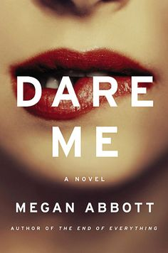 Want to Read!!  Dare Me (2012)