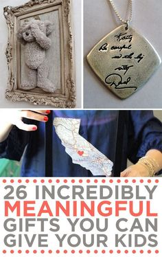 26 Incredibly Meaningful Gifts You Can Give Your Kids  This, plus a letter from family members to open when they turn 18