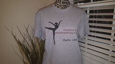 Fearfully and Wonderfully made shirts