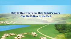 "Praise | Hymn of God's Word ""Only If One Obeys the Holy Spirit's Work Ca..."