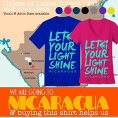 Nicaragua Mission Trip Fundraiser Shirts -- Help us raise funds for our trip! Only $15.00