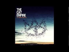 Til The Ocean Takes Us All - The Cat Empire - YouTube