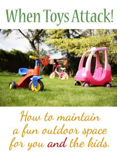 Holding on to Your Outdoor Space: Keeping Toy Clutter at Bay by Megan Brown for FamilyCorner.com