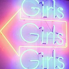 Girls Girls Girls. Neon Art//Neon LOVE!!