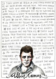 Albert Camus on Happiness and Love, Illustrated by Wendy MacNaughton – Brain Pickings Anais Nin, Salvador Dali, Lynda Barry, C G Jung, Vivian Maier, Gabriel Garcia Marquez, Kurt Vonnegut, Life Quotes Love, Dale Carnegie