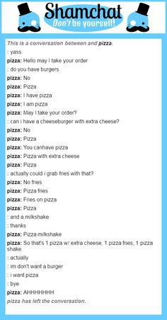 A conversation between pizza and