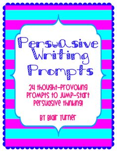 All Things Upper Elementary: Common Core Persuasive Writing: Pre-Writing and Building Background