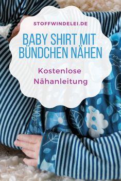 DIY Anleitung: Babyshirt mit Bündchen nähen / Freebook / kostenlose Nähanleitung / kostenfreies Schnittmuster - Gr. 50/56-62/68-74/80-86/92 #Freebook #Nähanleitung #SchrittfürSchritt #Babykleidung #nähen #Nähanleitung #Schnittmuster #kostenlos #Babyshirt #nachhaltig