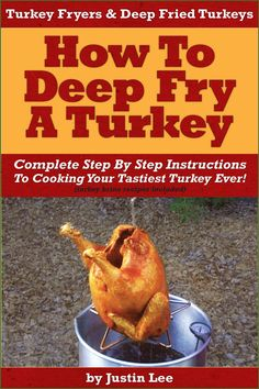 Turkey Fryers & Deep Fried Turkey: How To Deep Fry A Turkey- Complete ...