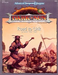 DSQ1 Road to Urik (2e) - Dark Sun | Book cover and interior art for Advanced Dungeons and Dragons 2.0 - Advanced Dungeons & Dragons, D&D, DND, AD&D, ADND, 2nd Edition, 2nd Ed., 2.0, 2E, OSRIC, OSR, d20, fantasy, Roleplaying Game, Role Playing Game, RPG, Wizards of the Coast, WotC, TSR Inc. | Create your own roleplaying game books w/ RPG Bard: www.rpgbard.com | Not Trusty Sword art: click artwork for source