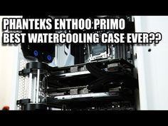 Phanteks Enthoo Primo Review - Is This The Best Watercooling Case Ever? - http://reviewslikecrazy.com/reviews/review/phanteks-enthoo-primo-review-is-this-the-best-watercooling-case-ever/