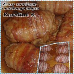 CO MI W DUSZY GRA: ZRAZY ZAWIJANE Z MIELONEGO MIĘSA Polish Recipes, Gra, Good Food, Food And Drink, Cooking Recipes, Keto, Decoupage, Meat, Polish Food Recipes