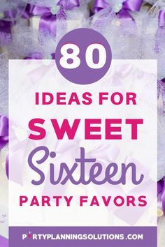 "Party favors are a perfect way to show guests gratitude and send them home with a little something special. Say ""thank you for celebrating with us"" with these awesome ideas for Sweet 16 Party Favors! #partyfavors #sweet16partyideas #sweetsixteenpartyideas #partyideas #partyplanning"