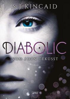 Dinchen´s Welt der Bücher:   Rezension   Diabolic: Vom Zorn geküsst von S.J. ...