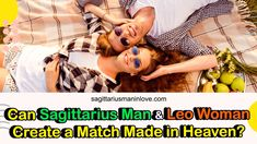 Can Sagittarius Man and Leo Woman Create a Match Made in Heaven? Sagittarius Man In Love, Leo Relationship, Leo Women, Love Compatibility, Made In Heaven, Match Making, How To Be Outgoing, Adventure, Woman