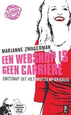 Een webshop is geen carriere van Marianne Zwagerman.