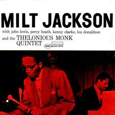 Milt Jackon - Milt Jackson And The Thelonius Monk Quintet (1509)
