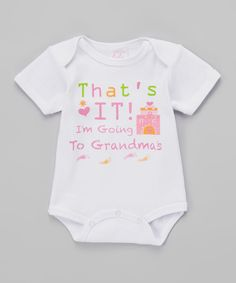 Another great find on #zulily! Mon Cheri Baby White 'I'm Going To Grandma's' Bodysuit by Mon Cheri Baby #zulilyfinds