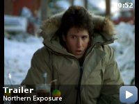 Northern Exposure: :  -- A newly graduated doctor is required to set up his practice in an eccentric Alaskan town.
