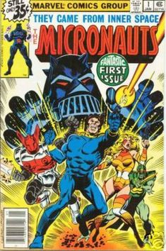 The Micronauts comic books feature a group of characters based on the Micronauts toy line. The first title was published by Marvel Comics in 1979, with both original characters and characters based on the toys. Marvel published two Micronauts series, mostly written by Bill Mantlo, until 1986, well after the toy line was cancelled in 1980.