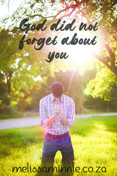 Bible Study Post: God Did Not Forget About You