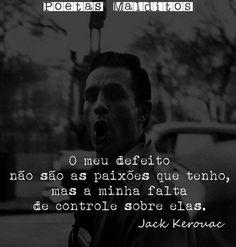 Tags mais populares para esta imagem incluem: frases, Jack Kerouac, poesia e quotes