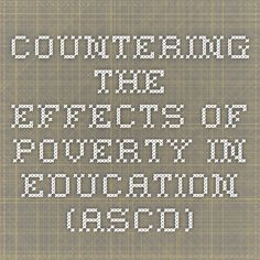 Countering the Effects of Poverty in Education (ASCD)